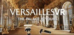 Versailles VR: the Palace Is Yours